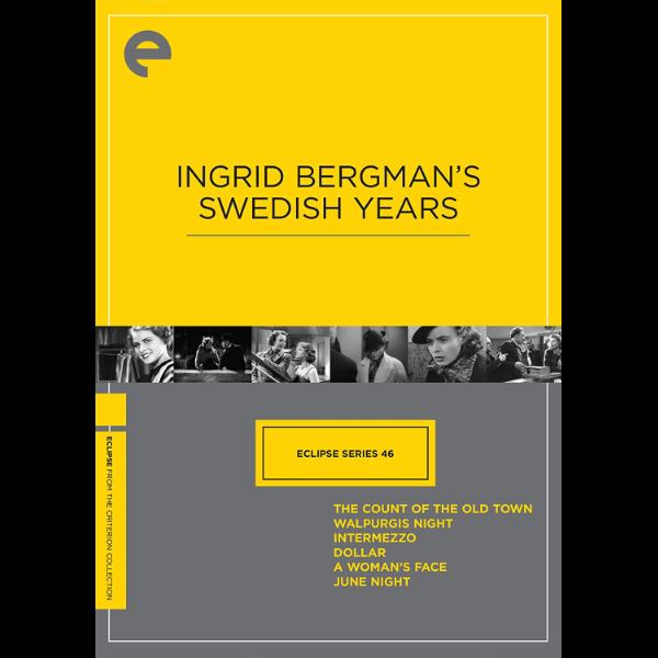 Ingrid Bergman's Swedish Years
